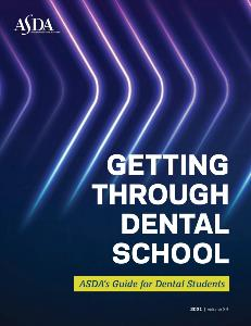 Getting Through Dental School